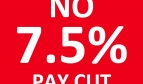 No 7.5% pay cut