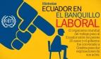 Según la OIT, libertad sindical en situación de riesgo en Ecuador