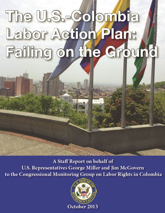 The U.S. - Colombia Labor Action Plan: Failing on the Ground