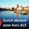 Zurich zone hors ACS